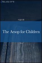 The Aesop for Children (이솝우화)